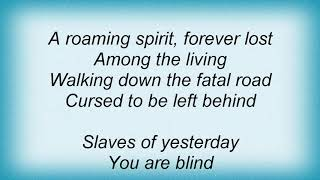 Arch Enemy - Slaves Of Yesterday Lyrics