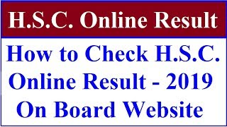 How To Check H S C  Online Result 2019 | Std.12 Arts Commerce Science Result Check