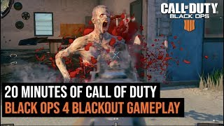 20 Minutes of Call of Duty Black Ops 4 BLACKOUT Gameplay