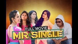 Mr Single  Kannada Short Movie  Simple Aag Matthondu Love Storygalu  Sidhanth Soni