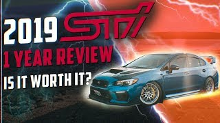 WHAT YOU NEED TO KNOW: 2019 STI 1 YEAR REVIEW | NO BULLSH*T | SUBARU WRX STI