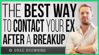 The BEST Way To Contact Your Ex After a Breakup