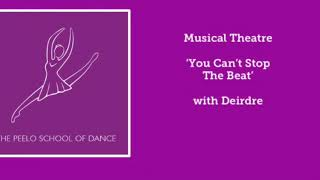 Musical Theatre 'You can't stop the beat' with Deirdre