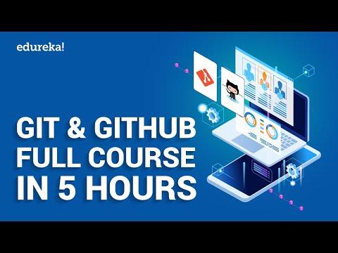 Git & GitHub Full Course in 5 Hours   Git GitHub Tutorial for Beginners   DevOps Training   Edureka