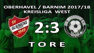 SV GLIENICKE - SG STORKOW 2:3 - Tore [KL West 2017/18 - 6.Spieltag]