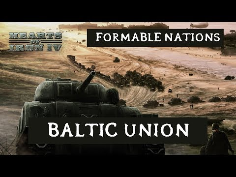 Hearts of Iron 4: Formable Nations - Baltic Union as Latvia