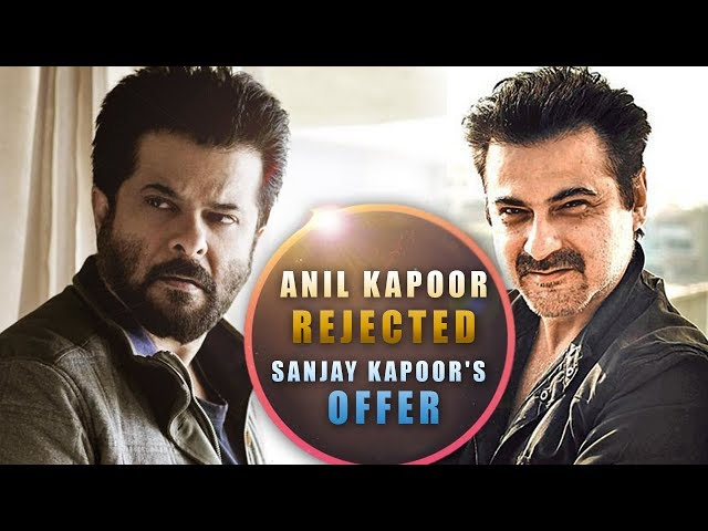 Why Anil Kapoor Refused To Work With Brother Sanjay