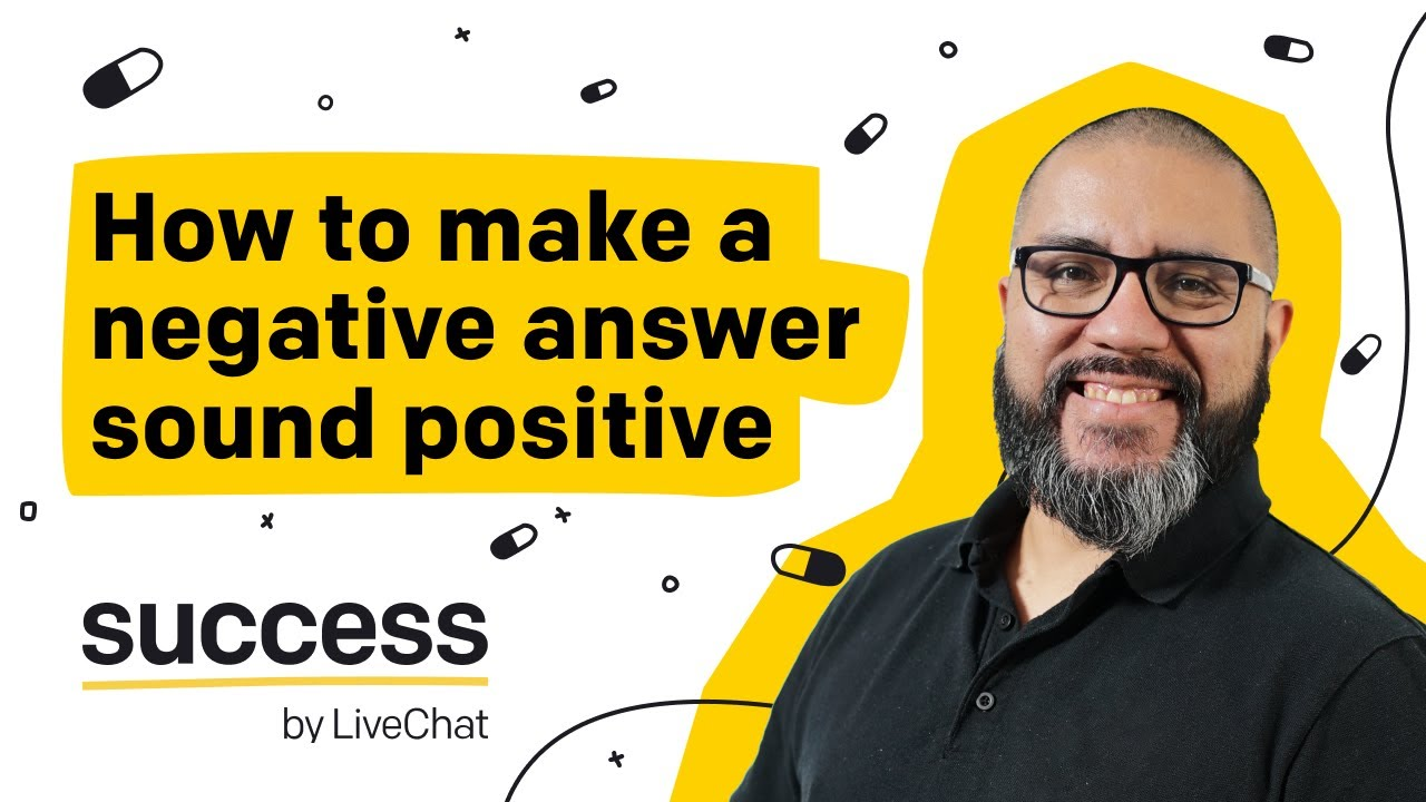 Knowledge Pill #01: How to Make a Negative Answer Sound Positive