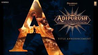 Adipurush trailer 1