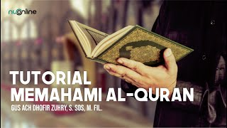 Tutorial Memahami Al-Qur'an