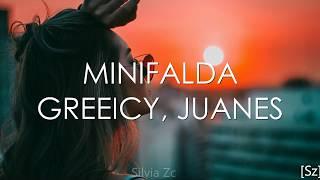 Greeicy, Juanes   Minifalda (Letra)