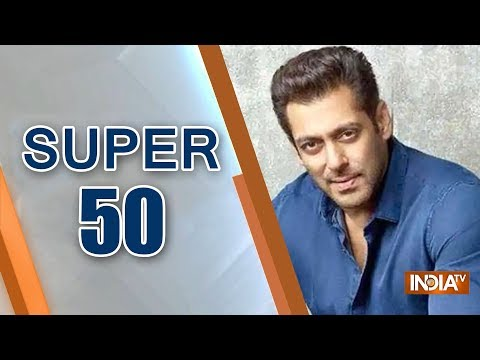 Super 50 : NonStop News   January 17, 2019