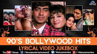 90's Bollywood Hits LYRICAL VIDEO JUKEBOX | 90's