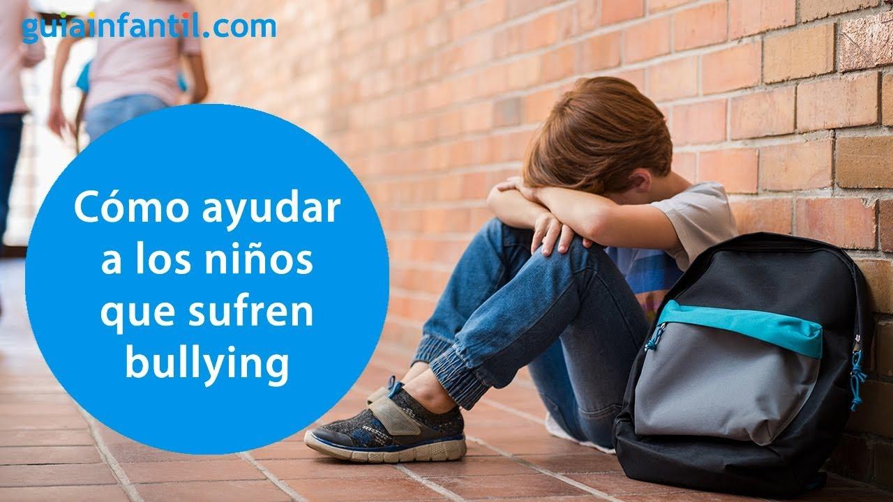 Cómo saber si mi hijo es víctima de bullying | Consejos para padres y madres frente al acoso escolar