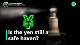 Is the Japanese yen still a safe haven currency?