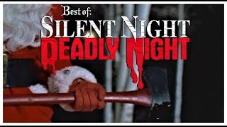 Best Of: SILENT NIGHT, DEADLY NIGHT