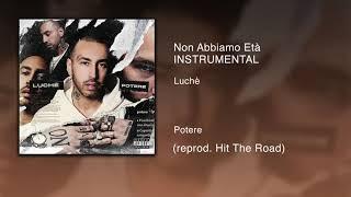 Luchè   Non Abbiamo Età (Instrumental) (ReProd. Hit The Road)