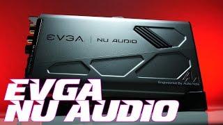 EVGA Nu Audio Review: Audiophile Internal Card In 2019??