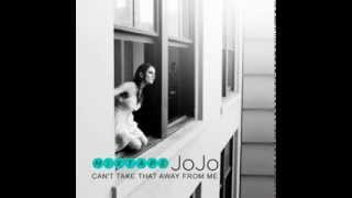 Jojo: Can't Take That Away From Me (2010) Mixtape