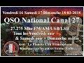 Samedi 17 Mars 2018 21H00 QSO National du canal 27