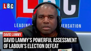 David Lammy's powerful assessment of Labour's election defeat | LBC