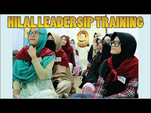 Hilal Leadership Training Batch 9 (Pelatihan Kepemimpinan Islam)
