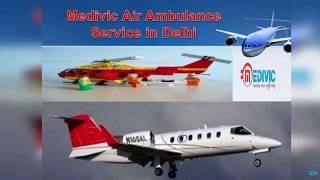 Medivic Air Ambulance Cost from Kolkata to Delhi Very Low