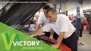 How to Check Your Automatic Transmission Fluid