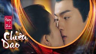 Chiêu Dao (Lồng Tiếng) - Tập 26 FULL HD | Hứa Khải, Bạch Lộc (17h, Thứ 2-6 trên HTV7)