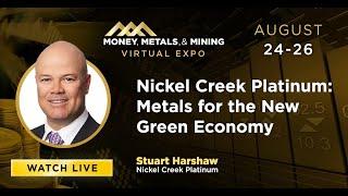 Nickel Creek Platinum: Metals for the New Green Economy