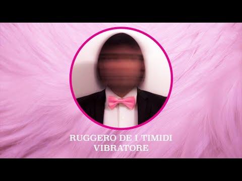 Ruggero de I Timidi - Vibratore