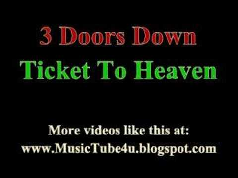 3 Doors Down - Ticket To Heaven (lyrics & Music)