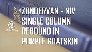 Zondervan NIV Single Column Rebound in Purple River Grain Goatskin