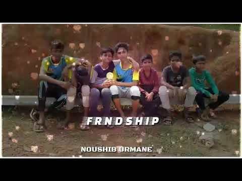 New friendship song edited by noushib urmane