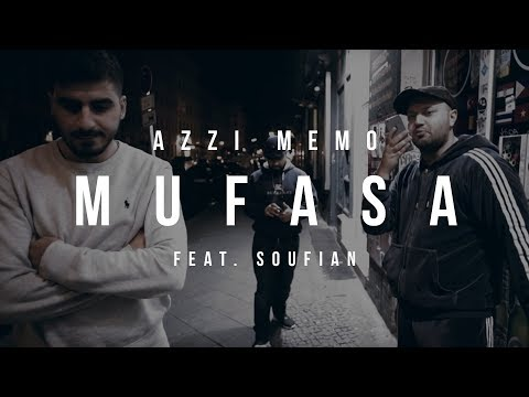 Azzi Memo feat. Soufian - Mufasa Video