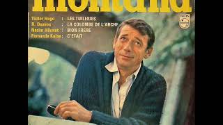 Yves Montand -  C'était