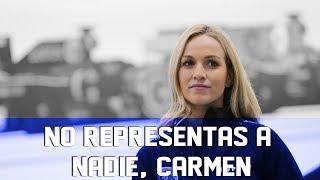 No representas a nadie, Carmen | Fórmula Fons | Opinión
