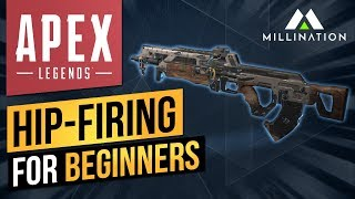 APEX LEGENDS TIPS HIP-FIRING FOR BEGINNERS PC XBOX PS4