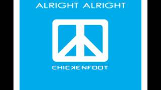 Alright Alright - Chickenfoot III