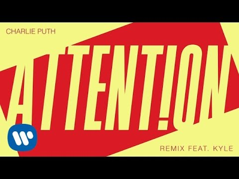 Charlie Puth - Attention (Remix Feat. Kyle) [Official Audio]