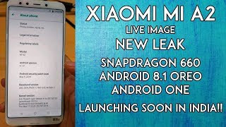 Xiaomi Mi A2 - New Leak - Live Images - SD660, Android One - Launching Soon in India!!