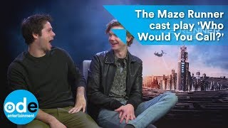 The Maze Runner cast play 'Who Would You Call?'