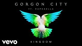 Gorgon City   Kingdom (Audio) Ft. Raphaella