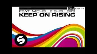 Ian Carey Feat. Michelle Shellers   Keep On Rising 2008 (Radio Mix)