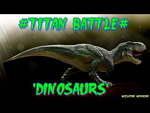 "💀💀💀TITAN BATTLE💀💀💀 ""DINOSAURS"" NAT GEO HD"