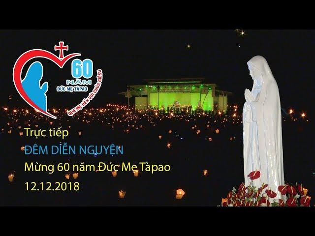Đêm diễn nguyện mừng Năm Thánh 60 Đức Mẹ Tàpao