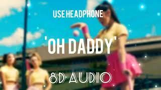 Natti Natasha   || Oh Daddy 8D || Echo Sound