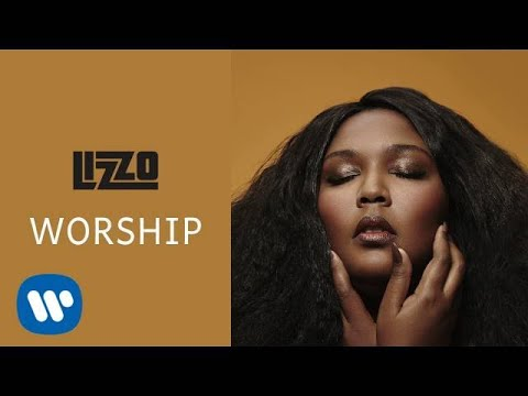 Lizzo - Worship (Official Audio) - Lizzo Music