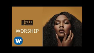 Worship (Audio) - Lizzo (Video)