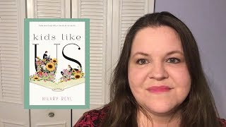 KIDS LIKE US BY HILARY REYL - REVIEW
